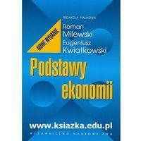 Książki popularnonaukowe, Podstawy ekonomii - Milewski (opr. miękka)