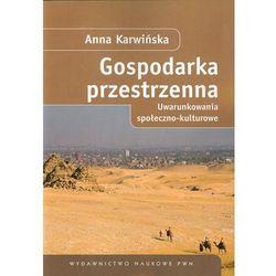 Gospodarka przestrzenna Uwarunkowania społeczno-kulturowe (opr. miękka)