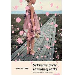 Sekretne życie samotnej lalki - Jean Nathan DARMOWA DOSTAWA KIOSK RUCHU (opr. miękka)