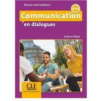 Książki do nauki języka, Communication en dialogues - Niveau intermédiaire - Livre + CD - Evelyne Sirejols (opr. miękka)