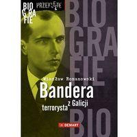 E-booki, Bandera. Terrorysta z Galicji