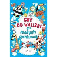 Literatura młodzieżowa, Gry do walizki dla małych geniuszy - książka (opr. broszurowa)