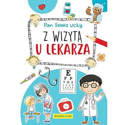 Książki dla dzieci, Z wizytą u lekarza Pan Sowa uczy - Praca zbiorowa