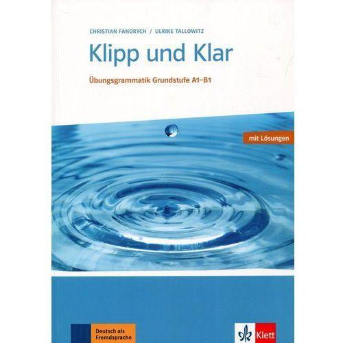 Książki do nauki języka, Klipp und Klar Grundstufe A1-B1 + Losungen - Dostawa 0 zł (opr. miękka)