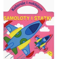 Samoloty i statki. Koloruję i naklejam