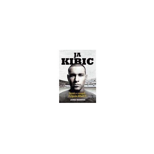 Poezja, Ja kibic - James Bannon (opr. broszurowa)