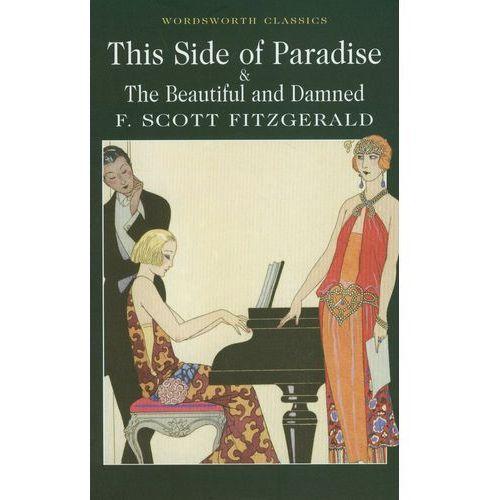 Literatura młodzieżowa, This Side of Paradise / The Beautiful and Damned (opr. miękka)