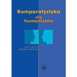Komparatystyka dla humanistów Podręcznik akademicki (opr. miękka)