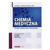 Książki medyczne, Chemia medyczna. Cele leków, substancje czynne, biologia chemiczna (opr. twarda)