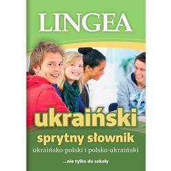 Sprytny Słownik Ukraińsko-Polski Polsko-Ukraiński - Praca zbiorowa (opr. miękka)