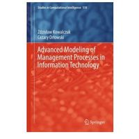 Informatyka, Advanced Modeling of Management Processes in Information Technology