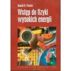 Wstęp do fizyki wysokich energii [Perkins Donald H.]