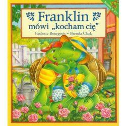 Franklin mówi kocham Cię