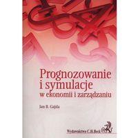 Biblioteka biznesu, Prognozowanie i symulacje w ekonomii i zarządzaniu - Gajda Jan B. (opr. miękka)
