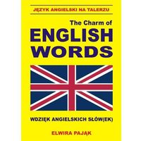 Książki do nauki języka, Język Angielski Na Talerzu. The Charm Of English Words. Wdzięk Angielskich Słów(Ek)