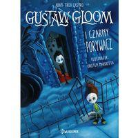 Książki dla dzieci, Gustaw Gloom i czarny porywacz - ADAM-TROY CASTRO (opr. twarda)