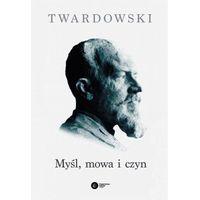 Filozofia, Myśl, mowa i czyn (opr. miękka)