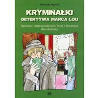 Pozostałe książki, Kryminałki detektywa Marca Lou (opr. broszurowa)