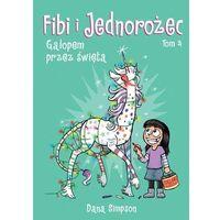 Literatura młodzieżowa, Komiksy są super t.4 fibi i jednorożec. galopem.. - dana simpson (opr. broszurowa)