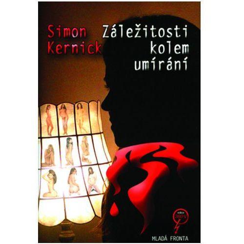 Pozostałe książki, Záležitosti kolem umírání Simon Kernick