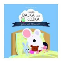 Książki dla dzieci, Jedna bajka i do łóżka! Gdzie jest Potworuś? (opr. kartonowa)