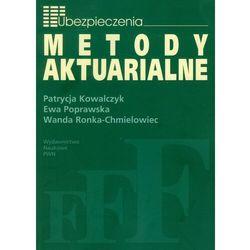 Metody Aktuarialne Zastosowanie matematyki w ubezpieczeniach (opr. miękka)