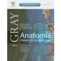 Gray Anatomia Podręcznik dla studentów Tom 2 (opr. miękka)