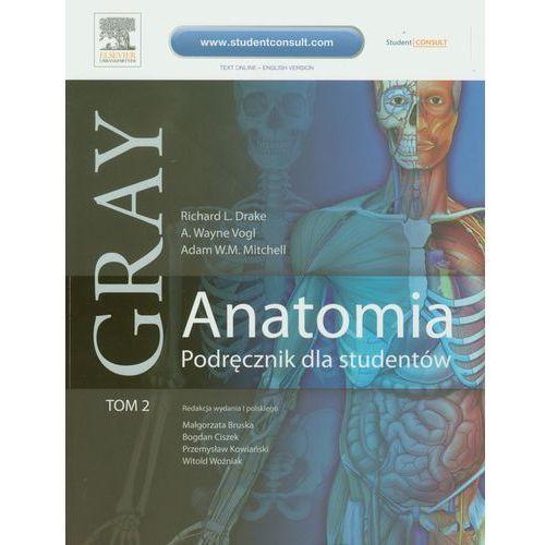 Leksykony techniczne, Gray Anatomia Podręcznik dla studentów Tom 2 (opr. miękka)