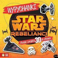 Książki dla dzieci, Star Wars Rebelianci Wypychanki Disney-Wysyłkaod3,99 (opr. miękka)