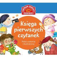 Książki dla dzieci, Księga pierwszych czytanek - Opracowanie zbiorowe (opr. twarda)