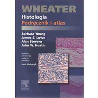 Książki medyczne, Wheater Histologia Podręcznik i atlas (opr. miękka)