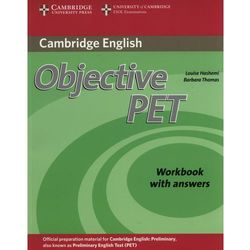 Objective PET (2nd Edition) Workbook (zeszyt ćwiczeń) with Answers (opr. miękka)