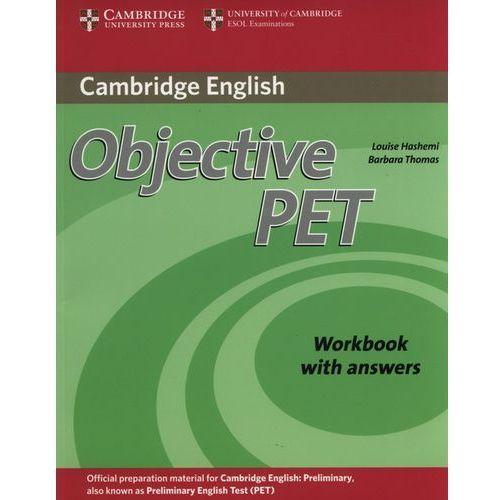 Książki do nauki języka, Objective PET (2nd Edition) Workbook (zeszyt ćwiczeń) with Answers (opr. miękka)