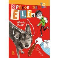 Książki dla dzieci, Sposób na Elfa (opr. twarda)