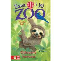 Książki dla dzieci, Zosia i jej zoo. odważny leniwiec - cobb amelia (opr. broszurowa)