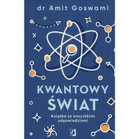 Senniki, wróżby, numerologia i horoskopy, Kwantowy świat - Amit Goswami (opr. miękka)