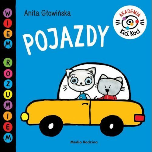 Książki dla dzieci, Akademia Kici Koci. Pojazdy (opr. twarda)
