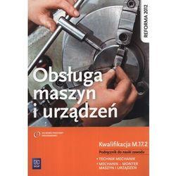 Obsługa Maszyn I Urządzeń Podręcznik Do Nauki Zawodu (opr. miękka)