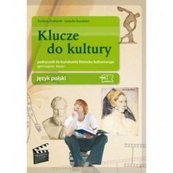 Klucze do kultury 1 Język polski Podręcznik do kształcenia literacko-kulturowego (opr. broszurowa)