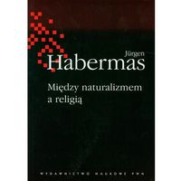 Filozofia, Między naturalizmem a religią (opr. miękka)