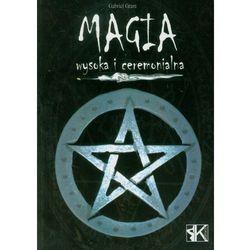 Magia wysoka i ceremonialna (opr. miękka)
