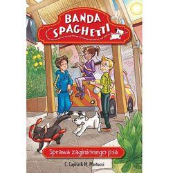 Banda Spaghetti Sprawa zaginionego psa (opr. miękka)