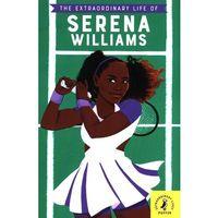 Książki do nauki języka, The Extraordinary Life of Serena Williams - Janmohamed Shelina - książka