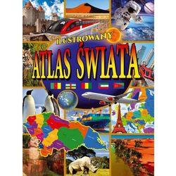 Ilustrowany atlas świata + zakładka do książki GRATIS (opr. twarda)