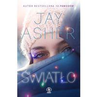 Literatura młodzieżowa, Światło - Jay Asher OD 24,99zł DARMOWA DOSTAWA KIOSK RUCHU (opr. miękka)