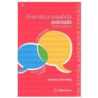 Książki do nauki języka, Gramatica espanola avanzada Teoria y practica książka z kluczem (opr. miękka)
