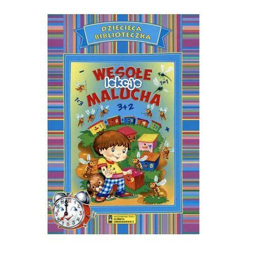 Książki dla dzieci, Dziecięca Biblioteka. Wesołe lekcje malucha - Praca zbiorowa (opr. broszurowa)