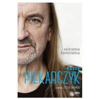 Książki horrory i thrillery, Marek Piekarczyk. Zwierzenia kontestatora (opr. twarda)