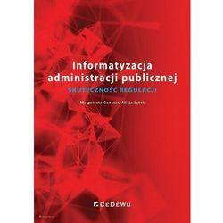 Informatyzacja administracji publicznej. skuteczność regulacji (opr. broszurowa)