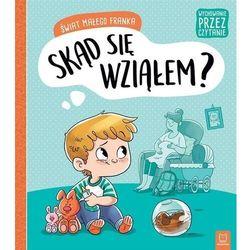 Świat małego franka. skąd się wziałem? - agata giełczyńska-jonik (opr. miękka)